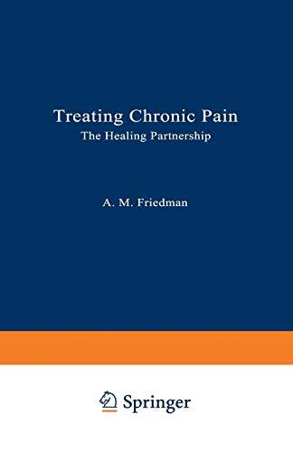 9780306441219: Treating Chronic Pain: The Healing Partnership