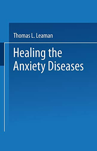 9780306441288: Healing the Anxiety Diseases