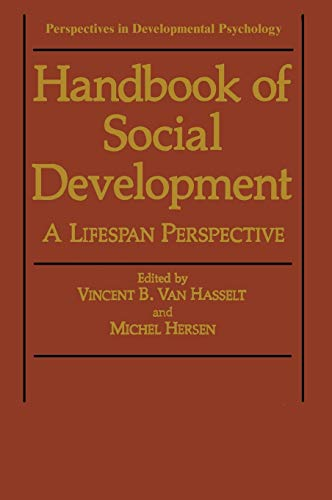 Handbook of Social Development A Lifespan Perspective Perspectives in Developmental Psychology