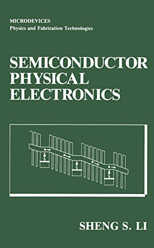 9780306441578: Semiconductor Physical Electronics (Microdevices)