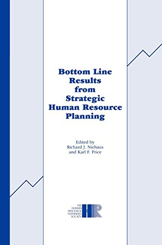 Bottom Line Results from Strategic Human Resource Planning