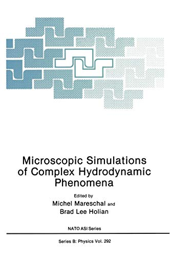 9780306442261: Microscopic Simulations of Complex Hydrodynamic Phenomena (Nato Science Series B:)