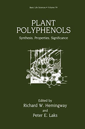 9780306442520: Plant Polyphenols: Synthesis, Properties, Significance (Basic Life Sciences)