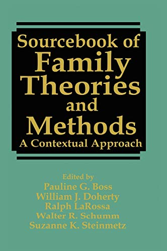 9780306442643: Sourcebook of Family Theories and Methods: A Contextual Approach