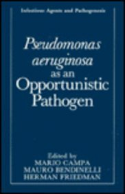 9780306442650: Pseudomonas aeruginosa as an Opportunistic Pathogen (Infectious Agents and Pathogenesis)