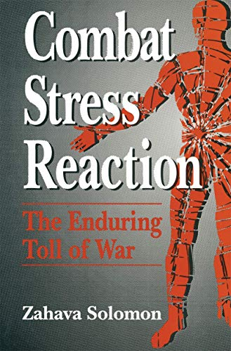 9780306442797: Combat Stress Reaction: The Enduring Toll of War (Springer Series on Stress and Coping)