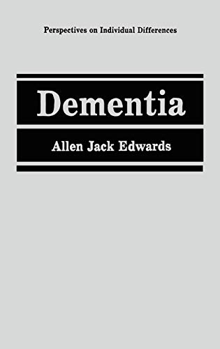 Dementia (Perspectives on Individual Differences): Edwards, Allen Jack