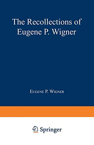 9780306443268: The Recollections of Eugene P. Wigner as Told to Andrew Szanton