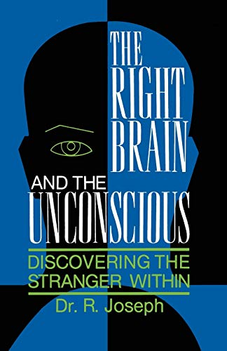 9780306443305: The Right Brain and the Unconscious: Discovering the Stranger Within