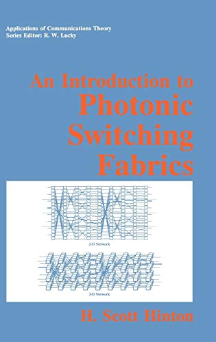 9780306443794: An Introduction to Photonic Switching Fabrics (Applications of Communications Theory)