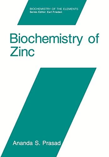 9780306443992: Biochemistry of Zinc (Biochemistry of the Elements)