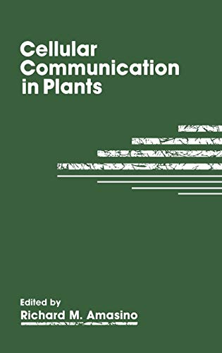 9780306444159: Cellular Communication in Plants