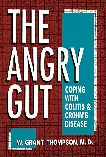 9780306444708: The Angry Gut: Coping With Colitis And Crohn's Disease