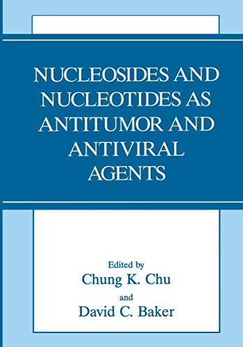 9780306445200: Nucleosides and Nucleotides As Antitumor and Antiviral Agents