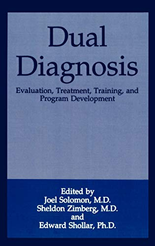 9780306445439: Dual Diagnosis: Evaluation, Treatment, Training, and Program Development