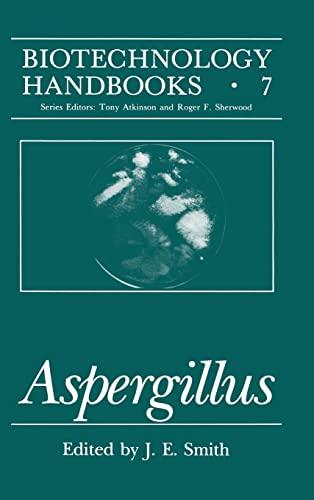 9780306445453: Aspergillus (Biotechnology Handbooks)