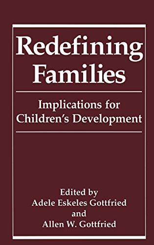9780306445590: Redefining Families: Implications for Children's Development