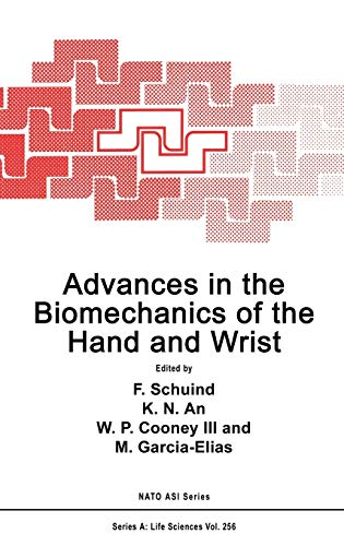 Advances in the Biomechanics of the Hand and Wrist (Nato Science Series A:): Springer