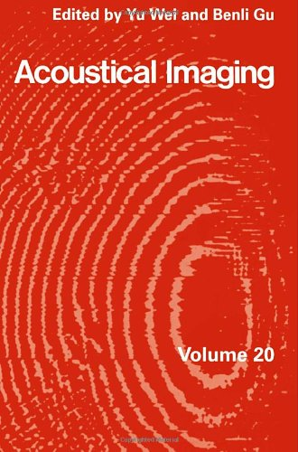 9780306445859: Acoustical Imaging 20