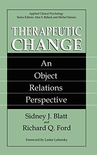 9780306446016: Therapeutic Change: An Object Relations Perspective (Nato Science Series B:)