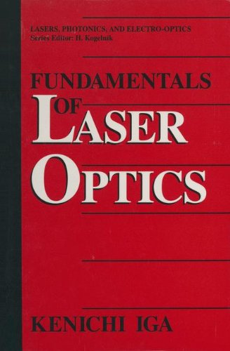 9780306446047: Fundamentals of Laser Optics (Lasers, Photonics, and Electro-Optics)