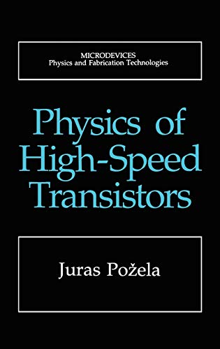 9780306446191: Physics of High-Speed Transistors (Microdevices)