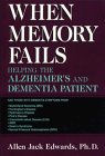 9780306446481: When Memory Fails: Helping the Alzheimer's and Dementia Patient