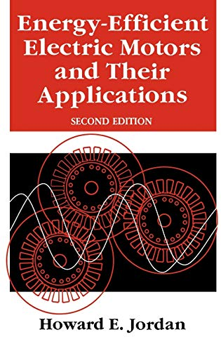 9780306446986: Energy-Efficient Electric Motors and their Applications