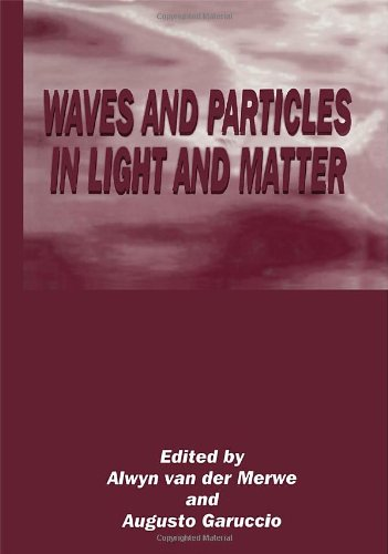 9780306447327: Waves and Particles in Light and Matter