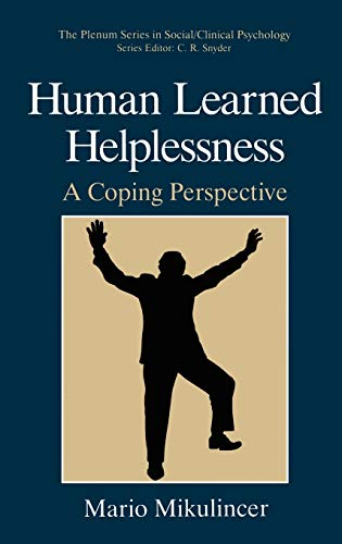 9780306447433: Human Learned Helplessness: A Coping Perspective (The Springer Series in Social Clinical Psychology)