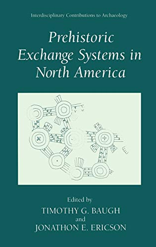 9780306447563: Prehistoric Exchange Systems in North America (Interdisciplinary Contributions to Archaeology)