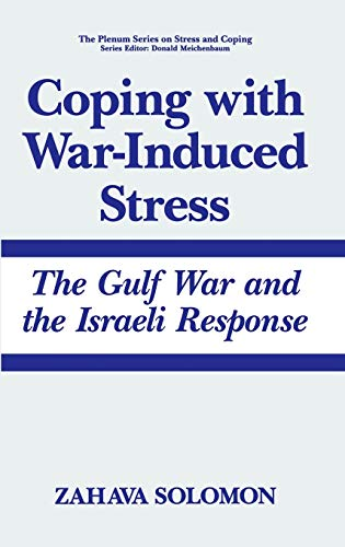 Coping with War-Induced Stress: Solomon, Zahava