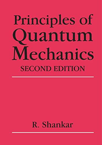 9780306447907: Principles of Quantum Mechanics