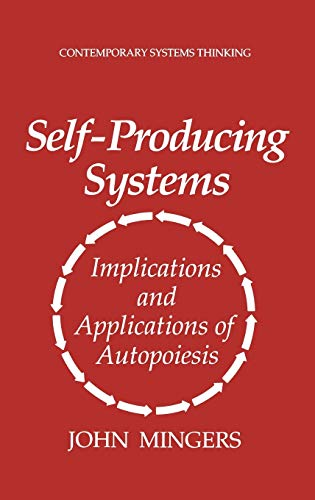 9780306447976: Self-Producing Systems: Implications and Applications of Autopoiesis (Contemporary Systems Thinking)