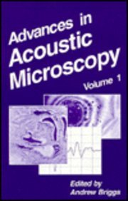 9780306447983: Advances in Acoustic Microscopy: Volume 1