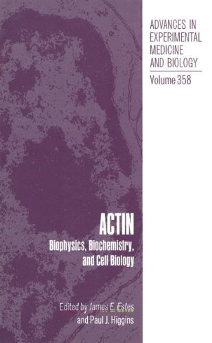 358: Actin: Biophysics, Biochemistry and Cell Biology: Estes, James E.