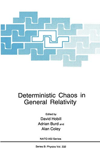 9780306448119: Deterministic Chaos in General Relativity (Nato Science Series B:)
