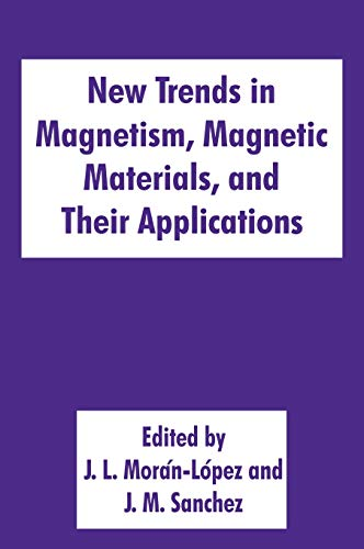 9780306448294: New Trends in Magnetism, Magnetic Materials, and Their Applications