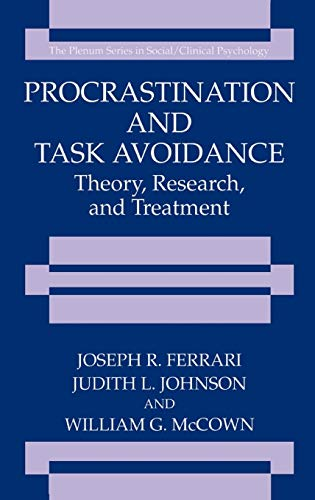 9780306448423: Procrastination and Task Avoidance: Theory, Research, and Treatment (The Springer Series in Social Clinical Psychology)