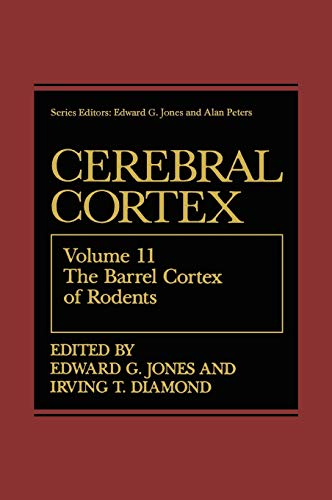 The Barrel Cortex of Rodents (Cerebral Cortex)