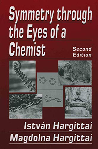 9780306448515: Symmetry through the Eyes of a Chemist