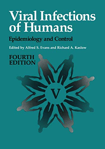 9780306448560: Viral Infections of Humans: Epidemiology and Control(Fourth Edition)