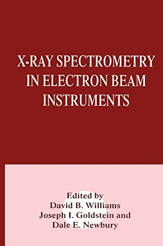 9780306448584: X-Ray Spectrometry in Electron Beam Instruments