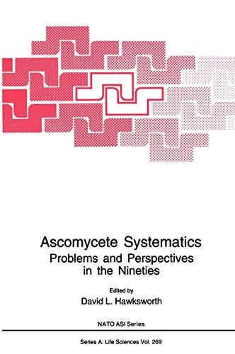 Ascomycete Systematics: Problems and Perspectives in the Nineties (Hardback)