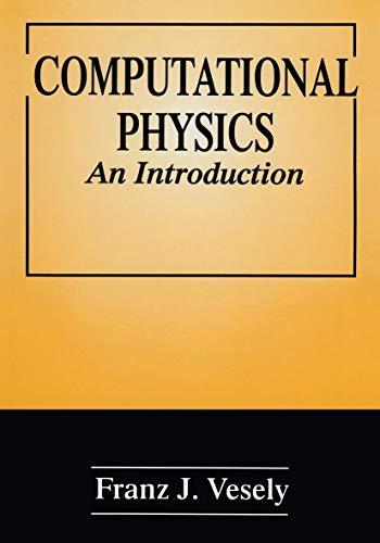 9780306449031: Computational Physics: An Introduction