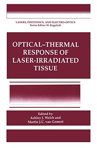 Optical- Response of Laser-Irradiated Tissue (Lasers, Photonics, and Electro-Optics)