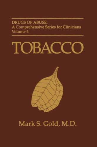 9780306449338: Tobacco (Drugs of Abuse: A Comprehensive Series for Clinicians)