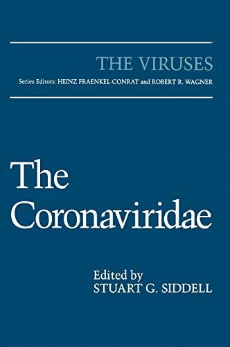 The Coronaviridae (The Viruses): Springer