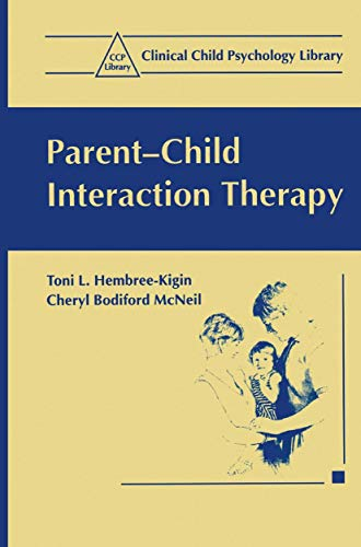 9780306449765: Parent-Child Interaction Therapy: A Step-by-step Guide for Clinicians (Clinical Child Psychology Library)
