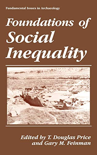 9780306449796: Foundations of Social Inequality (Fundamental Issues in Archaeology)